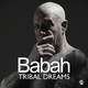 Babah - Tribal Dreams