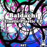Elastic Plastic by Baldachi mp3 download