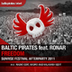 Baltic Pirates Feat. Ronar Freedom (Sunrise Festival Afterparty 2011)