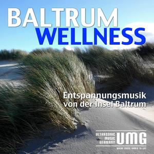 Baltrum Wellness - Entspannungsmusik Von Der Insel Baltrum (Ultrasonic)