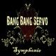 Bang Bang Servo Symphonie
