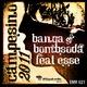 Banga & Bombsoda Featuring Esse Campesino 2011