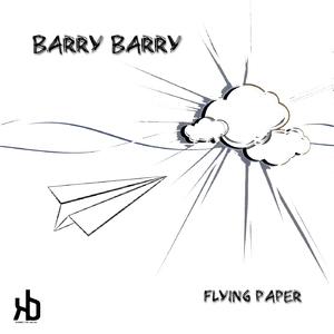 Barry Barry - Flying Paper (Konectik Digital)