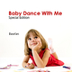 Basefan Baby Dance With Me Special Edition