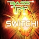 Bass Trip Switch