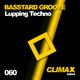 Basstard Groove Lupping Techno