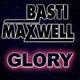 Basti Maxwell Glory