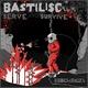 Bastilisc Serve and Survive
