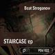 Beat Stroganow Staircase EP