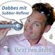 Beat von Stein Dabbes mit Subber Reflexen