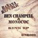 Ben Champell & Monococ Kink - EP