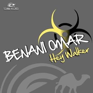 Benani Omar - Hey Walker (Toubkal Records)