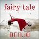 Benjo Fairy Tale