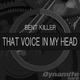 Bent Killer - That Voice in My Head