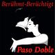 Berühmt-Berüchtigt Paso Doble