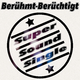 Berühmt-Berüchtigt Super Sound Single