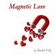 Bernd Filz Magnetic Love