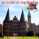 Bernd Kaczmarek So schön ist der Norden