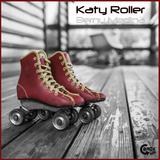 Katy Roller by Berny Medina mp3 download