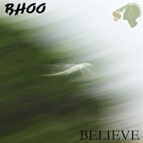 Believe by Bhoo mp3 download
