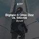 Bigtopo & Omar Diaz vs. Mavros Bandit