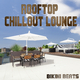 Bikini Beats Rooftop Chillout Lounge