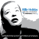 Billie Holiday and Her Orchestra Centenary, Vol. 1