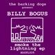Billy Bogus Smoke the Lightning