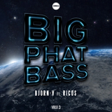 Big Phat Bass by Bjorn V feat. Ricos mp3 download