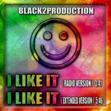 I Like It by Black2production mp3 download