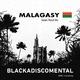 Blackadiscomental Malagasy(Salam Razaf Mix)