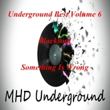 Underground Best, Vol. 6 by Blacksoul mp3 download