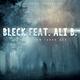 Bleck feat. Ali B Die letzten ihrer Art