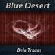 Blue Desert Dein Traum