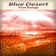 Blue Desert Pure Energy