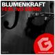 Blumenkraft Feel No More