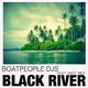 Boatpeople Djs ft. Matt Mez Black River