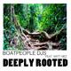 Boatpeople Djs ft. Matt Mez Deeply Rooted