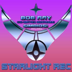 Bob Ray - Simbiosi (Starlight Rec)