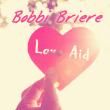 Love Aid by Bobbi Briere mp3 download