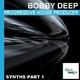Bobby Deep Progressive House Producer Synths Part 1