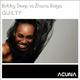 Bobby Deep vs Zhana Roiya Guilty