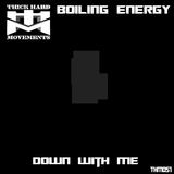 Down With Me by Boiling Energy mp3 download