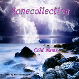 Cold News by Bonecollecting mp3 download