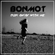 Bonmot Run Away with Me