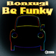 Bonsugi Be Funky