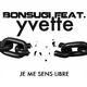 Bonsugi feat. Yvette Je me sens libre