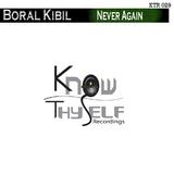 Never Again by Boral Kibil mp3 download