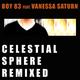 Boy 83 feat. Vanessa Saturn Celestial Sphere Remixed