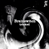 Tricked by Brainswitch mp3 download